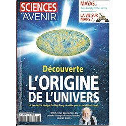 SCIENCES ET AVENIR n°794 avril 2013  Origine de l'Univers/ Mayas/ Vie sur Mars