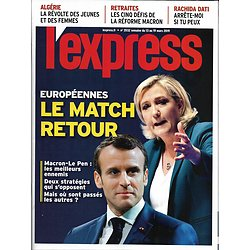 L'EXPRESS n°3532 13/03/2019  Macron vs Le Pen, le match retour/ Révolte en Algérie/ Réforme des retraites/ Editeur&auteur/ Alain de la Morandais