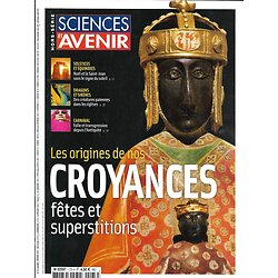 SCIENCES ET AVENIR n°173H jan.-fév. 2013  Origines de nos croyances: Fêtes & Superstitions