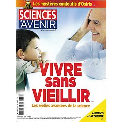 SCIENCES ET AVENIR n°823 septembre 2015  Longévité/ Osiris/ Alzheimer/ Mars