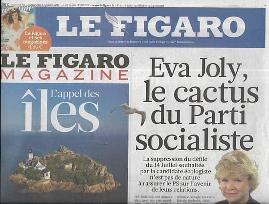 LE FIGARO n°20825 17/07/2011  Eva Joly/ Banques/ Rupert Murdoch/ Pouvoir régional/ Michel Sardou/ Paulo Coelho/ Tour de France