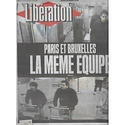 LIBERATION n°10836 23/03/2016  Paris-Bruxelles, mêmes terroristes/ Vivre ensemble/ Labs/ M.Gauchet