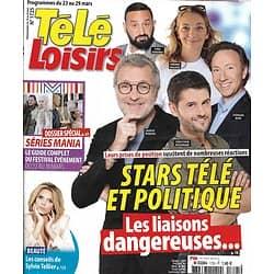 """TELE LOISIRS n°1725 23/03/2019  Stars télé & politiques/ Festival Séries Mania/ """"Un avion sans elle""""/ Sylvie Tellier/ Michel Cymes/ Griezmann"""
