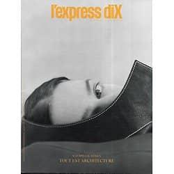 L'EXPRESS DIX n°8/10 03/04/2019  Spécial design/ Lily McMenamy/ Lou de Laâge/ Helena Rubinstein/ Antiquaire Asie/ Buenos Aires