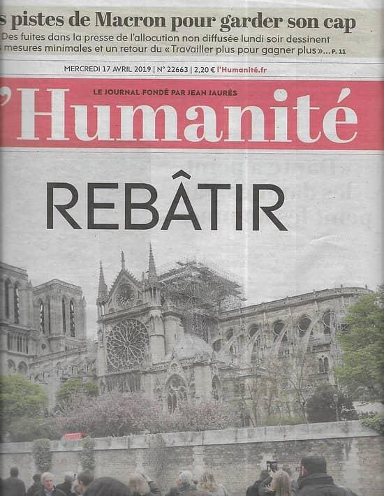 L'HUMANITE n°22663 17/04/2019   Notre-dame-de-Paris: Rebâtir