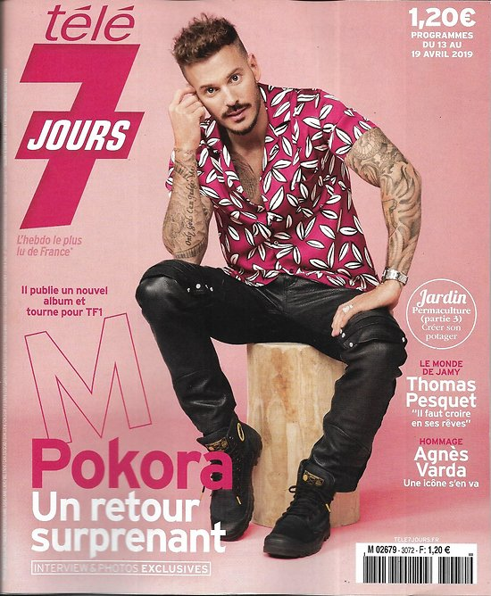 "TELE 7 JOURS n°3072 13/04/2019  M. Pokora/ Thomas Pesquet/ Agnès Varda/ Miss France/ Léa François/ ""Candice Renoir"""
