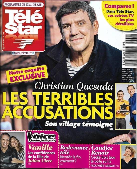 TELE STAR n°2219 13/04/2019  Christian Quesada/ Vanille Clerc/ Cécile Bois/ Starmania/ Karine Ferri/ les Bodin's/ Stéphane Plaza