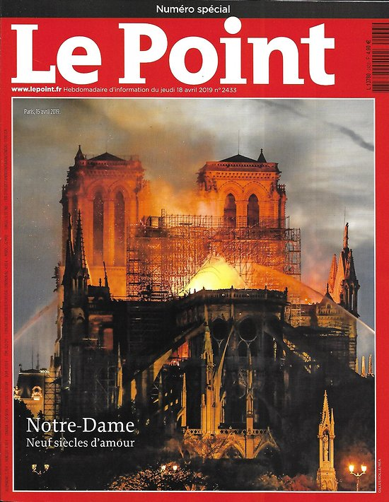 LE POINT n°2433 18/04/2019   Notre-Dame, neuf siècles d'amour