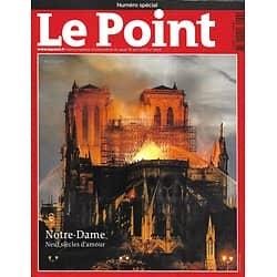 LE POINT n°2433 18/04/2019   Notre-Dame, neuf siècles d'amour