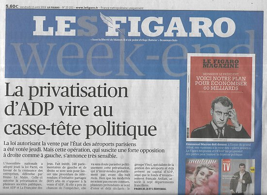 LE FIGARO n°23222 12/04/2019  Privatisation d'ADP/ Picasso/ Benoît XVI/ Immigration/ Soudan/ Infractions/ Baer