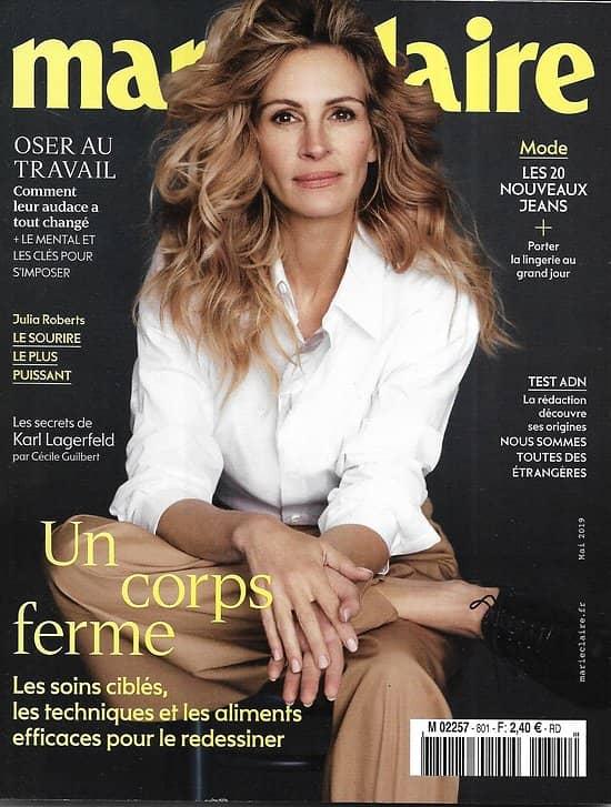 MARIE CLAIRE n°801 mai 2019  Julia Roberts/ Un corps ferme/ Nouveaux jeans/ Oser au travail/ Jeanne Added/ test ADN