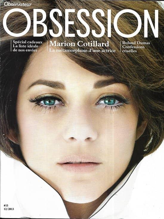 OBSESSION n°15 novembre 2013  Marion Cotillard/ Roland Dumas/ Cerrone/ GTA V/ NKM