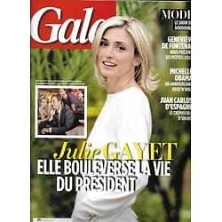 GALA n°1075 15/01/2014  Julie Gayet &Hollande/ Michelle Obama/ Juan Carlos/ Lorie/ Marc Veyrat