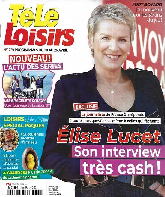 """TELE LOISIRS n°1729 20/04/2019  Elise Lucet/ """"Les bracelets rouges""""/ Nadal/ Véronique Sanson/ Gianniotti """"Grey's Anatomy"""""""
