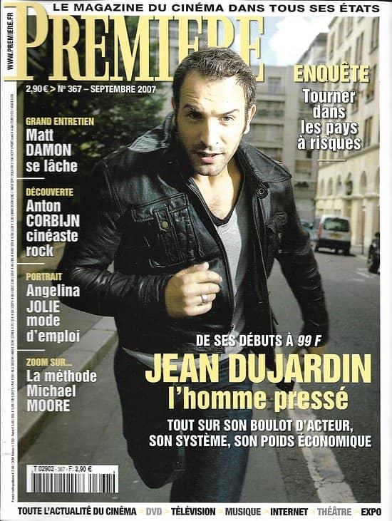 PREMIERE n°367 septembre 2007  Dujardin/ Damon/ Jolie/ Moore/ Corbijn/ Dequenne