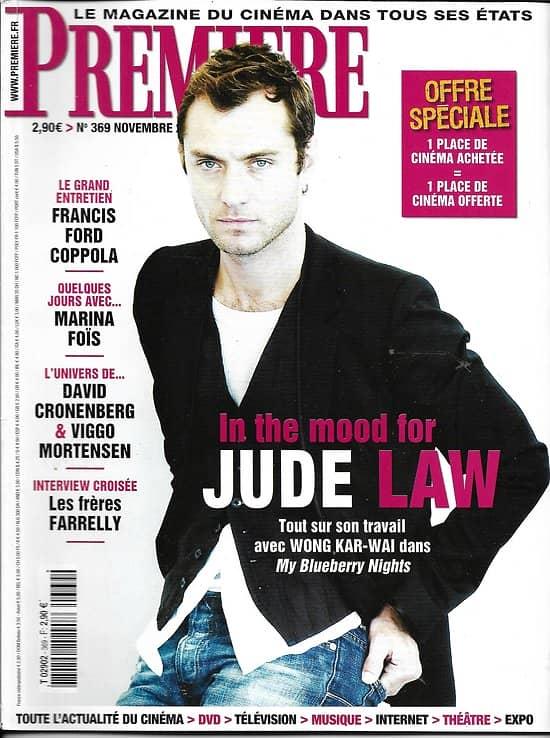 PREMIERE n°369 novembre 2007 Jude Law/ Coppola/ Mortensen & Cronenberg/ Farrelly/ Marina Foïs