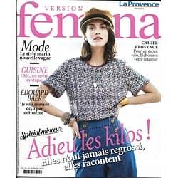 VERSION FEMINA n°886 25/03/2019  Spécial minceur/ Edouard Baer/ Apéro exotique/ Style marin