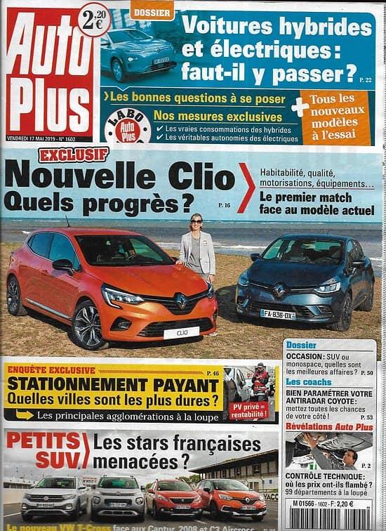 AUTO PLUS n°1602 17/05/2019  Nouvelle Clio/ Petits SUV/ Voitures électriques & hybrides