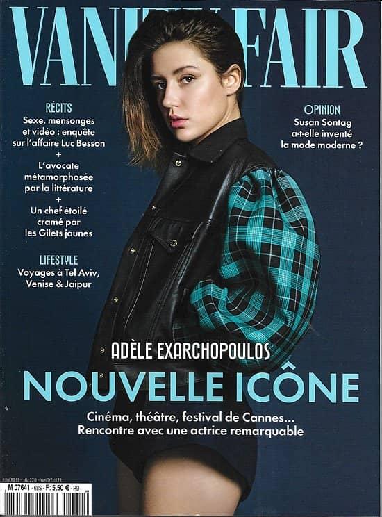 VANITY FAIR n°68 mai 2019  Adèle Exarchopoulos/ Affaire Besson/ Pop factory/ Constance Debré/ Bret Easton Ellis
