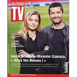 TV MAGAZINE 02/06/2019 n°1687  Laure Boulleau & Bixente Lizarazu/ Les Bleues/ Fabrice Luchini/ Melissa Theuriau