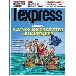 L'EXPRESS n°3542 22/05/2019  Europe: éviter le naufrage/ Guerre de la France en Syrie/ Spécial placements