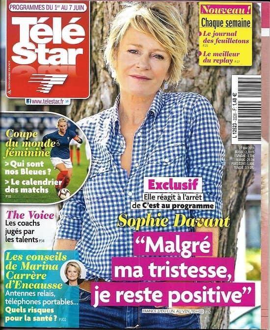 """TELE STAR n°2226 01/06/2019  Sophie Davant/ Coupe du Monde féminine/ """"The Voice""""/ Alain Chamfort/ Penélope Cruz/ Sharon Stone"""