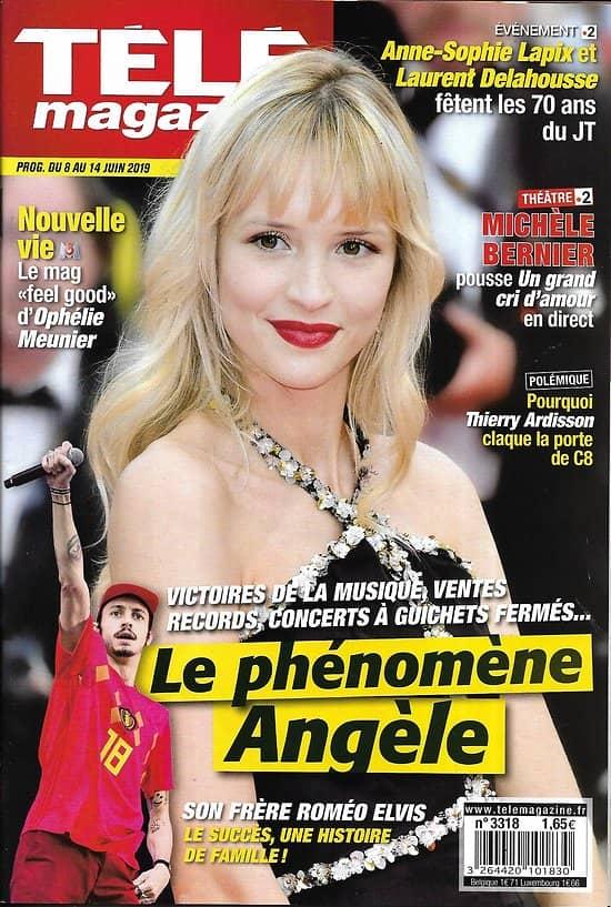 """TELE MAGAZINE n°3318 08/06/2019  Le phénomène Angèle/ Roméo Elvis/ """"Jeux d'influence""""/ Elsa Lunghini/ Michèle Bernier/ Ophélie Meunier"""