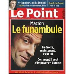 LE POINT n°2439 30/05/2019  Macron, le funambule/ Mythomanes/ Hezbollah/ Fusion Renault & Fiat/ Arles/ Spécial montres