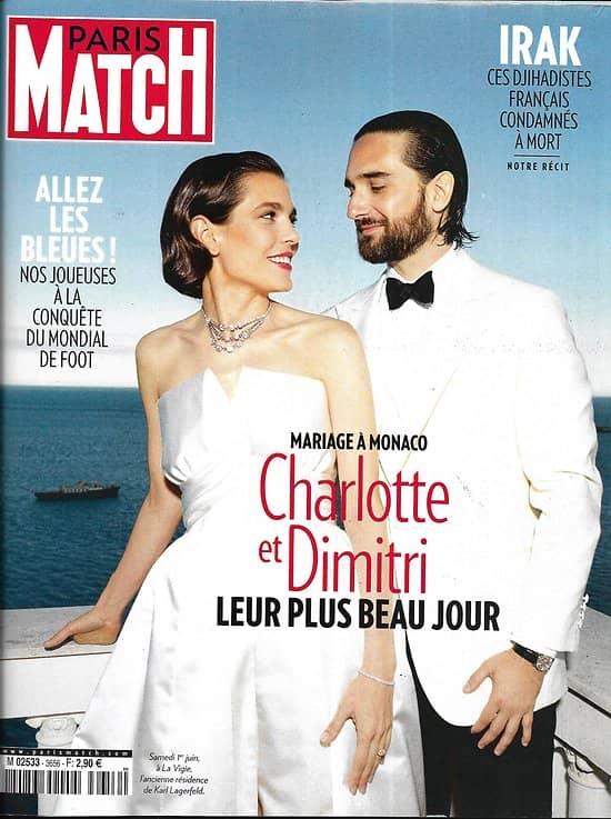 PARIS MATCH n°3656 06/06/2019  Mariage à Monaco: Charlotte & Dimitri/ Allez les Bleues!/ Mika de retour/ Le lithium, l'or blanc/ Djihadistes français/ Vétérans