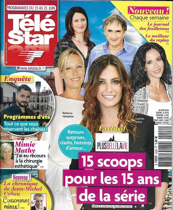 "TELE STAR n°2228 15/06/2019  15 scoops pour 15 ans de ""Plus belle la vie""/ Mimie Mathy/ Ava Max/ Pierre Mondy/ Jennifer Aniston"