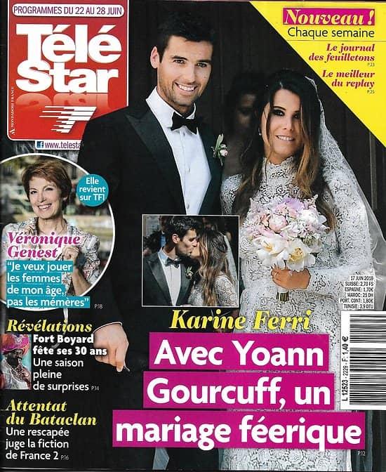 TELE STAR n°2229 22/06/2019  Karine Ferri & Yoann Gourcuff/ Véronique Genest/ Fort Boyard Marc Lavoine/ Kate Middleton