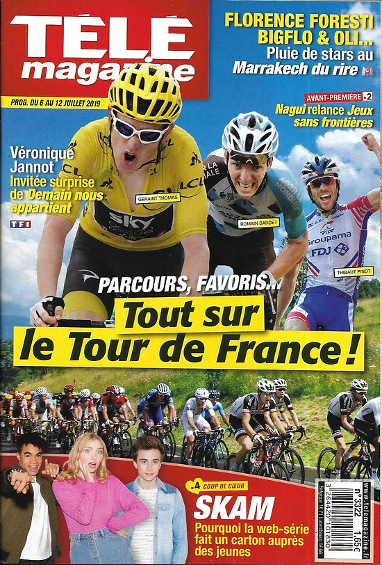 TELE MAGAZINE n°3322 06/07/2019  Le Tour de France/ Marion Rousse/ Skam/ Florence Foresti/ Véronique Jannot/ Apollo 11