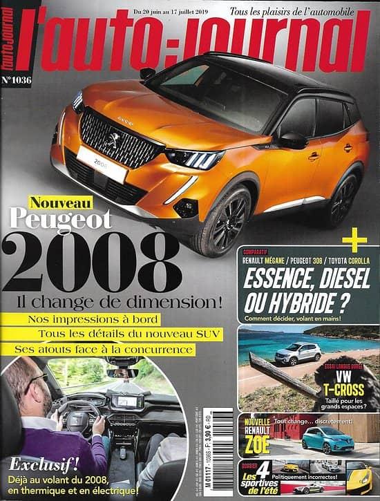 L'AUTO-JOURNAL n°1036 20/06/2019  Peugeot 2008/ Essence, diesel ou hybride?/ Sportives de l'été/ Renault Zoe/ VW T-Cross