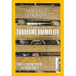 NATIONAL GEOGRAPHIC n°237 juin 2019 Les méfaits du tourisme animalier/ Femmes rangers du Zimbabwe