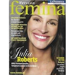 VERSION FEMINA n°364 21/03/2009  Julia Roberts/ Dossier Cuisine/ La gentillesse