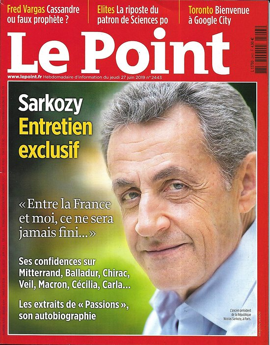 LE POINT n°2443 27/06/2019  Sarkozy: entretien exclusif/ Toronto: Google city/ William Boyd/ Fred Vargas