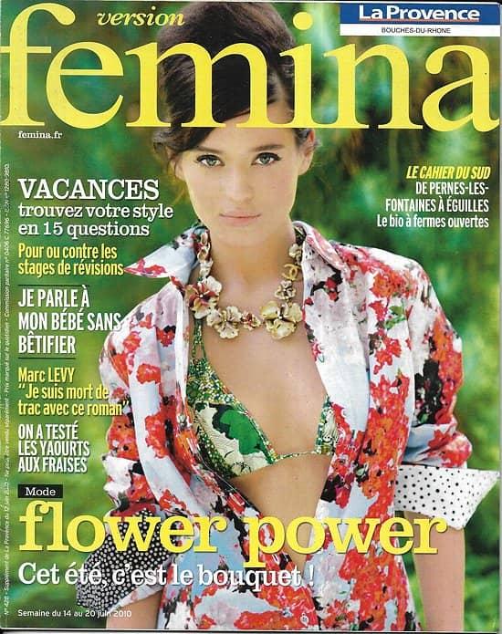 VERSION FEMINA n°428 14/06/2010  Flower power/ Marc Levy/ Parler à son bébé/ Déjeuner à la plage
