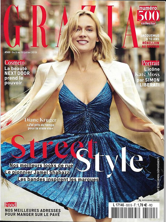 GRAZIA n°500 05/07/2019  Diane Kruger/ Kate Moss/ Rébellion au Soudan/ Street food/ Brune Poirson/ Chilla