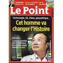 LE POINT n°2444 04/07/2019  Ren Zhengfei (Huawei) entretien exclusif/ Jean-Claude Gaudin/ Maire de Tunis/ Vote des animalistes/ Vins d'été