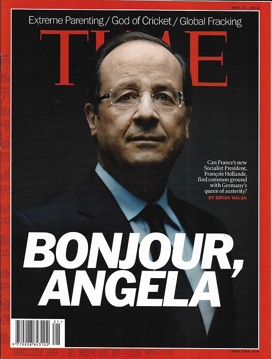 TIME VOL.179 n°20 21/05/2012  Hollande: kiss austerity goodbye/ The cricket master: Tendulkar/ Parenthood: Bill Sears