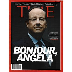 TIME VOL.179 n°20 21/05/2012  Hollande: kiss austerity goodbye/ The cricket master: Tendulkar/ Parenthood: Bill Sears