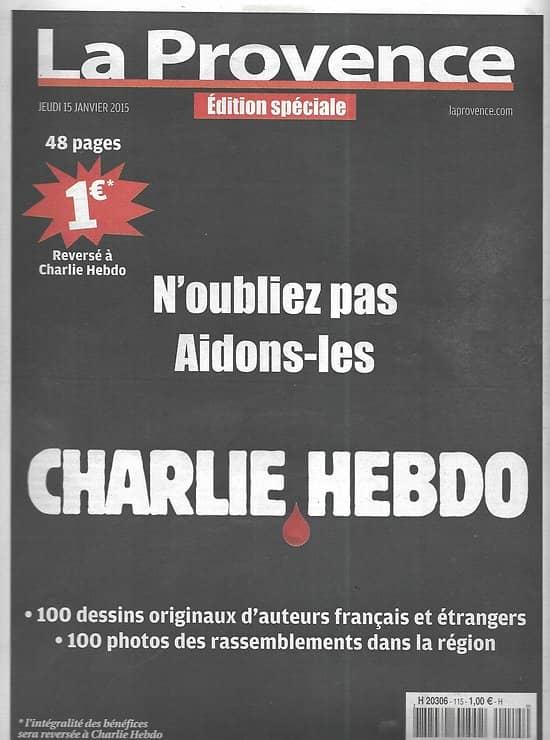 LA PROVENCE Edition Spéciale 15/01/2015  Charlie Hebdo/ Je suis Charlie