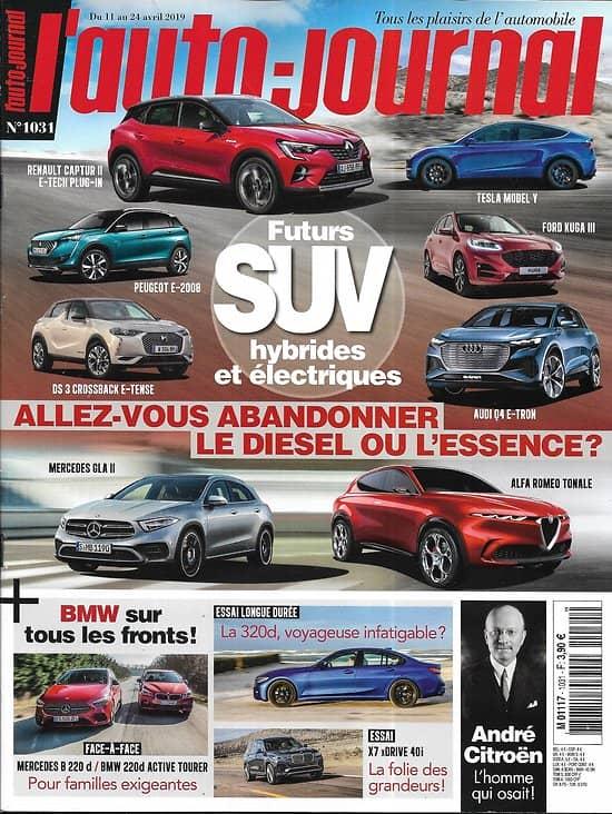 L'AUTO-JOURNAL n°1031 11/04/2019  Futures SUV hybrides & électriques/ BMW 320d/ André Citroën