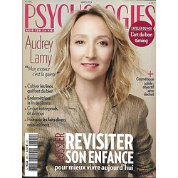 PSYCHOLOGIES n°395 mars 2019  Audrey Lamy/ Revisiter son enfance/ Endométriose/ Fascination par les faits divers