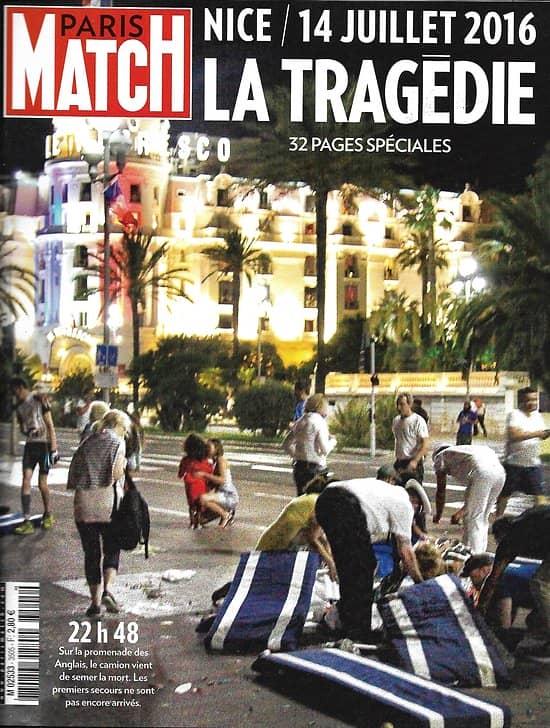 PARIS MATCH n°3505 20/07/2016  Nice- Tragédie/ Terrorisme/Vieux gréements à Brest/ Chirac/ Soeurs Williams