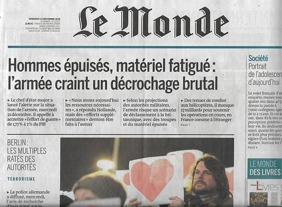LE MONDE n°22377 23/12/2016  Terrorisme Allemagne/ Armée française/ Ados d'aujourd'hui/ Naufragés du Mont-Blanc/ Jirgl/ Prévert