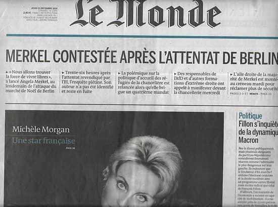 LE MONDE n°22376 22/12/2016  Michèle Morgan/ Merkel contestée/ Fillon inquiété par Macron/ Kabila, roi de la RDC