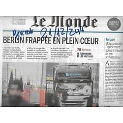 LE MONDE n°22375 21/12/2016  Attentat à Berlin/ Meurtre de Karlov/ Procès Lagarde/ Ruée vers le solaire