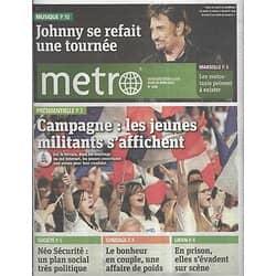 METRO NEWS n°2206 26/04/2012  Johnny Hallyday se refait une tournée/ Les jeunes militants/ Ronaldo