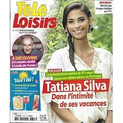 "TELE LOISIRS n°1746 17/08/2019  Tatiana Silva/ Louis de Funès/ Hallyday/ ""Alex Hugo""/ Dicaprio/ Idris Elba"